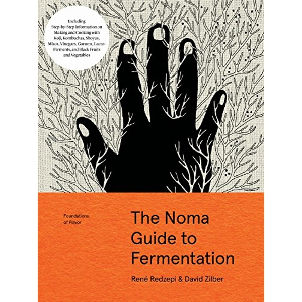 The Noma Guide to Fermentation :Foundations of Flavor (2018, Hardback)