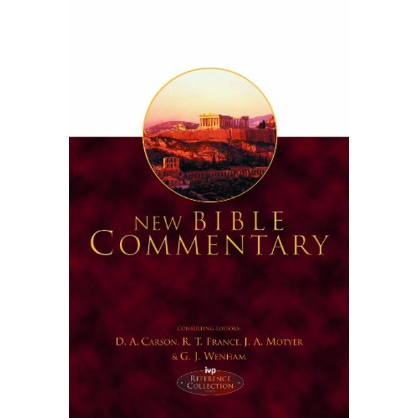New Bible Commentary: 21st Century Edition by G.J. Wenham, D. A. Carson, J.A. Motyer, R. T. France (Hardback, 1994)