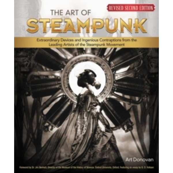 The Art of Steampunk, Rev 2nd Edn