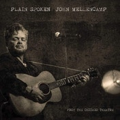 John Mellencamp: Plain Spoken - From The Chicago Theatre DVD