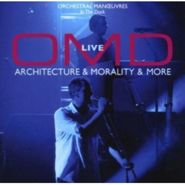 Orchestral Manoeuvres In The Dark - Live Architecture and Morality and More OMD CD