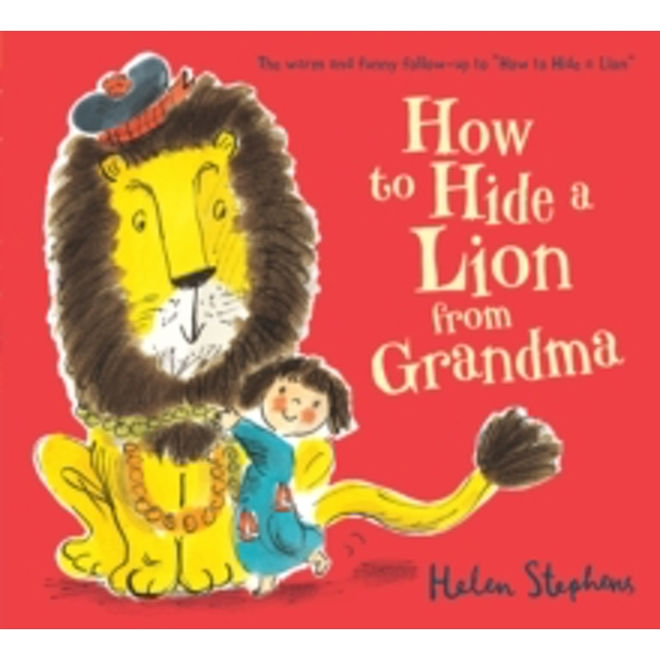 How to Hide a Lion from Grandma Board book