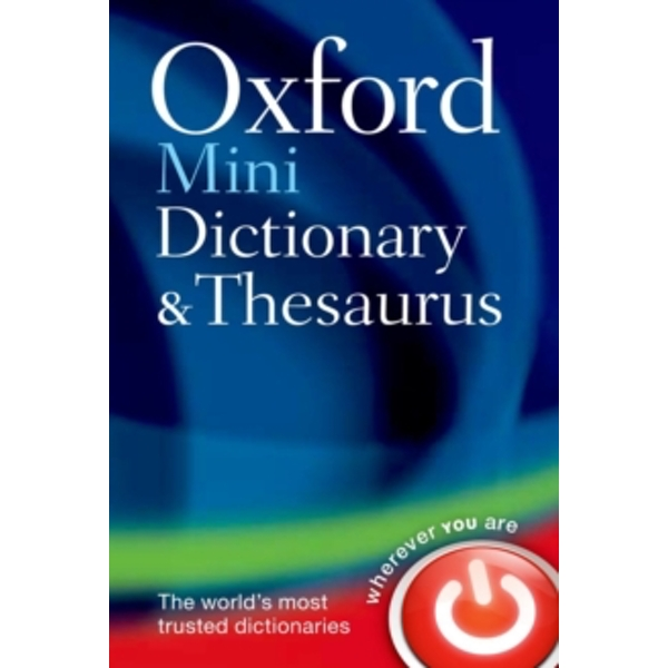 Oxford Mini Dictionary and Thesaurus by Oxford Dictionaries (Paperback, 2011)