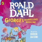 George's Marvellous Medicine by Roald Dahl (CD-Audio, 2016)