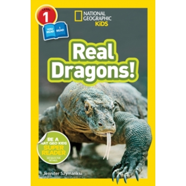 National Geographic Kids Readers: Real Dragons