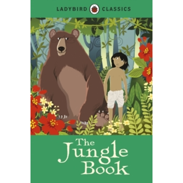 Ladybird Classics: The Jungle Book by Rudyard Kipling (Hardback, 2013)