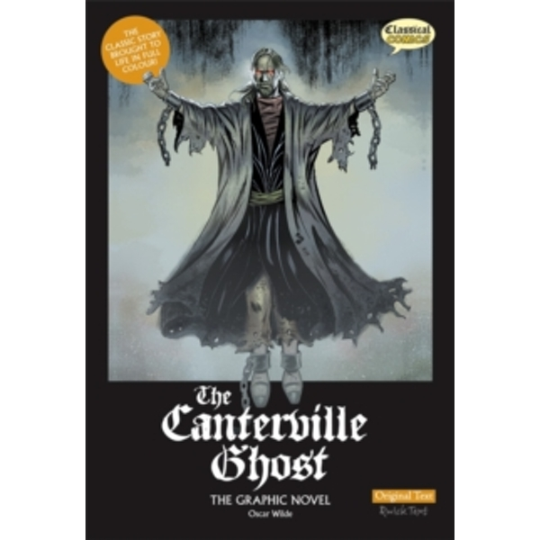 The Canterville Ghost: The Graphic Novel: Original Text by Oscar Wilde (Paperback, 2010)