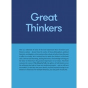 Great Thinkers : Simple Tools from 60 Great Thinkers to Improve Your Life Today
