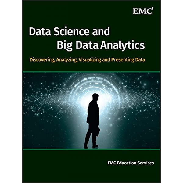 Data Science & Big Data Analytics: Discovering, Analyzing, Visualizing and Presenting Data by John Wiley & Sons Inc (Hardback, 2015)