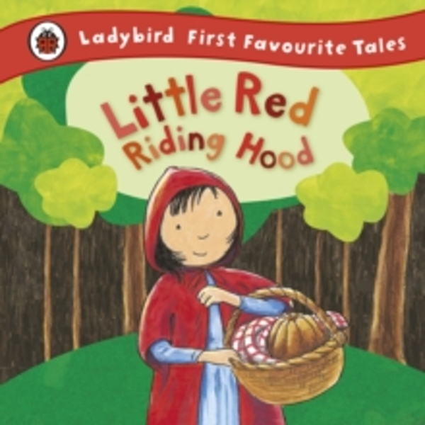 Little Red Riding Hood: Ladybird First Favourite Tales by Mandy Ross (Hardback, 2011)