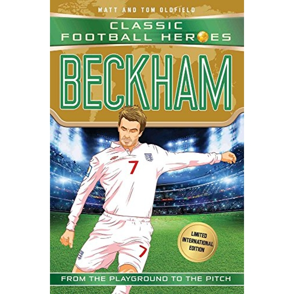 Beckham (Classic Football Heroes - Limited International Edition)  Paperback / softback 2018