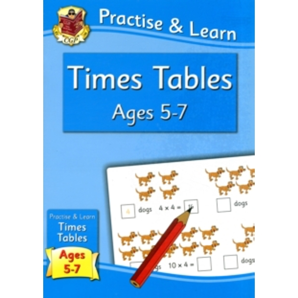 Practise & Learn: Times Tables (Ages 5-7)