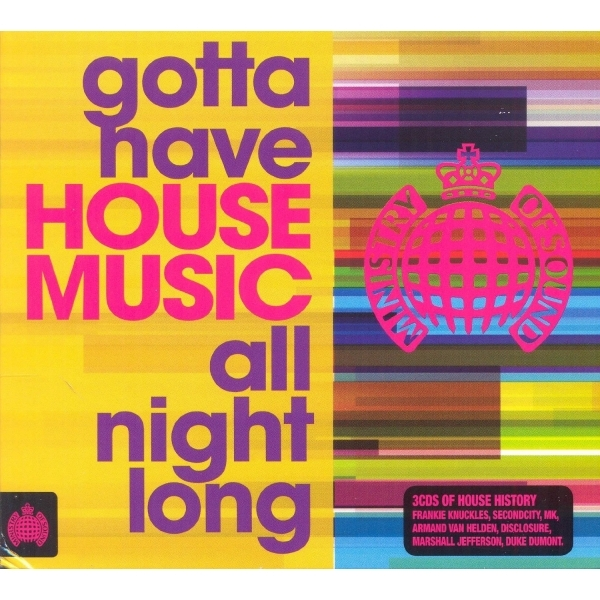 Various Artists - Gotta Have House Music All Night Long CD