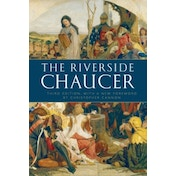 The Riverside Chaucer: Reissued with a new foreword by Christopher Cannon by Geoffrey Chaucer, Larry D. Benson (Paperback, 2008)
