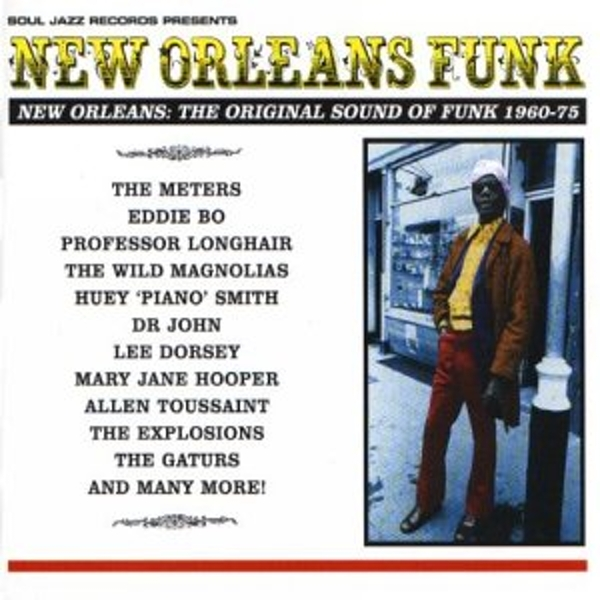 Soul Jazz Records Presents - New Orleans Funk: The Original Sound of Funk 1960-75 Vinyl