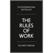 The Rules of Work: A definitive code for personal success by Richard Templar (Paperback, 2015)