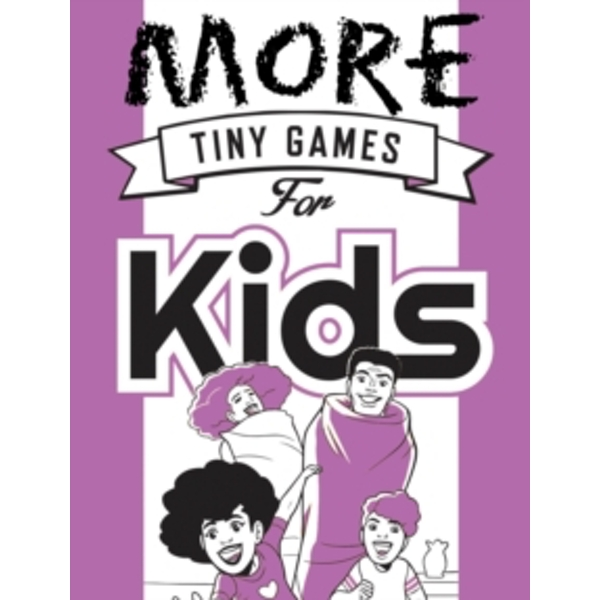 More Tiny Games for Kids : Games to Play While Out in the World