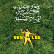Ben Lee - Freedom. Love And The Recuperation Of The Human Mind Vinyl