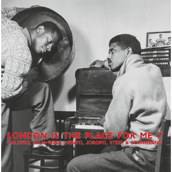 Various - London Is The Place For Me 7 (Calypso, Palm-Wine, Mento, Joropo, Steel & String Band) Vinyl