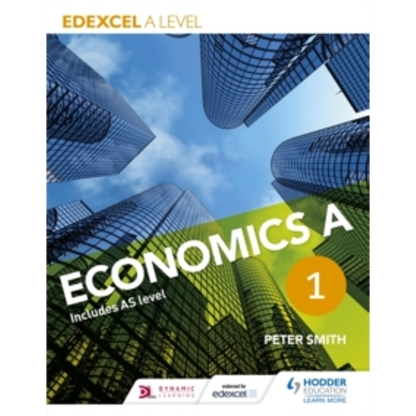 Edexcel A level Economics A Book 1 by Peter Smith (Paperback, 2015)