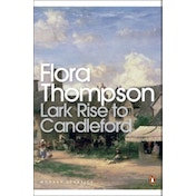 Lark Rise to Candleford by Flora Thompson (Paperback, 2000)