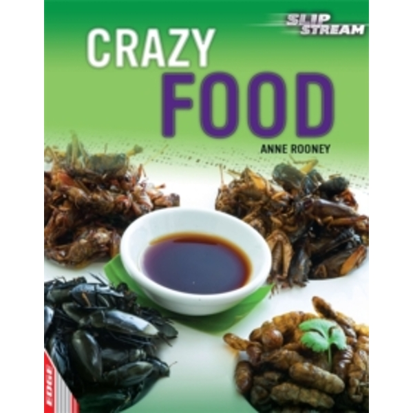 EDGE: Slipstream Non-Fiction Level 2: Crazy Food