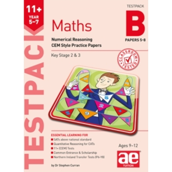 11+ Maths Year 5-7 Testpack B Papers 5-8: Numerical Reasoning CEM Style Practice Papers by Stephen C. Curran (Paperback, 2017)
