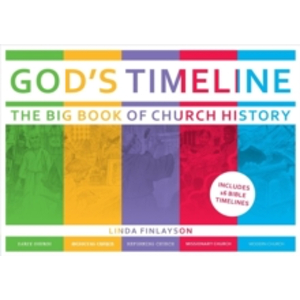 God's Timeline : The Big Book of Church History