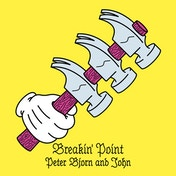 Peter Bjorn And John - Breakin' Point Vinyl