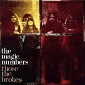 The Magic Numbers Those The Brokes CD