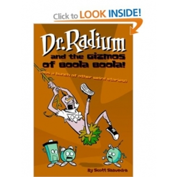Dr. Radium And The Gizmos Of Boola Boola! Volume 2