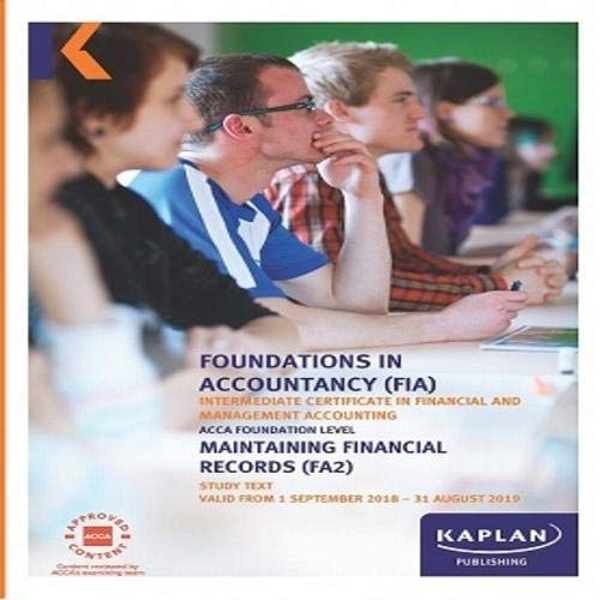 FA2 - MAINTAINING FINANCIAL RECORDS - STUDY TEXT  Paperback / softback 2018