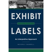 Exhibit Labels : An Interpretive Approach