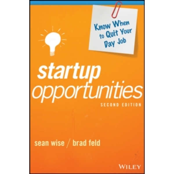 Startup Opportunities : Know When to Quit Your Day Job