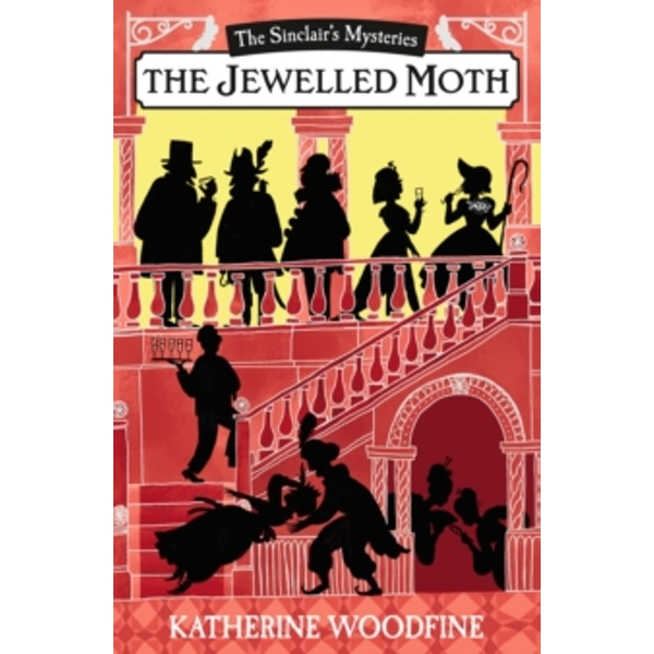 The Mystery of the Jewelled Moth by Katherine Woodfine (Paperback, 2016)