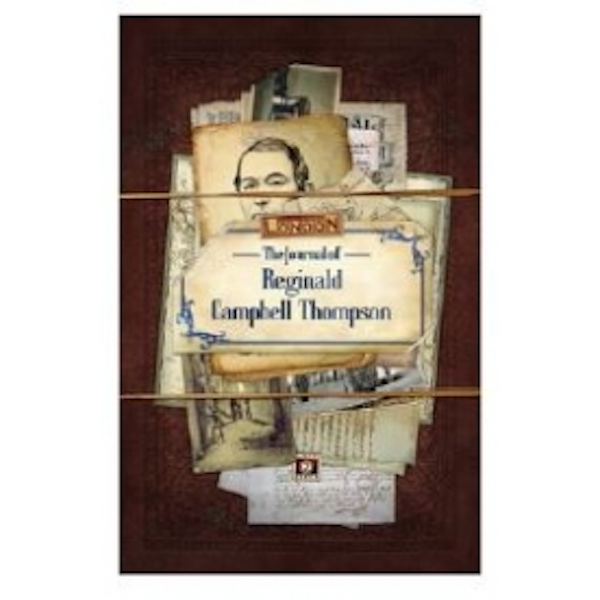 The Journal of Reginald Campbell Thompson Call of Cthulhu