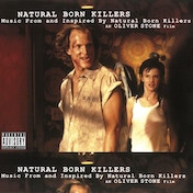 Various – Natural Born Killers: A Soundtrack For An Oliver Stone Film Vinyl