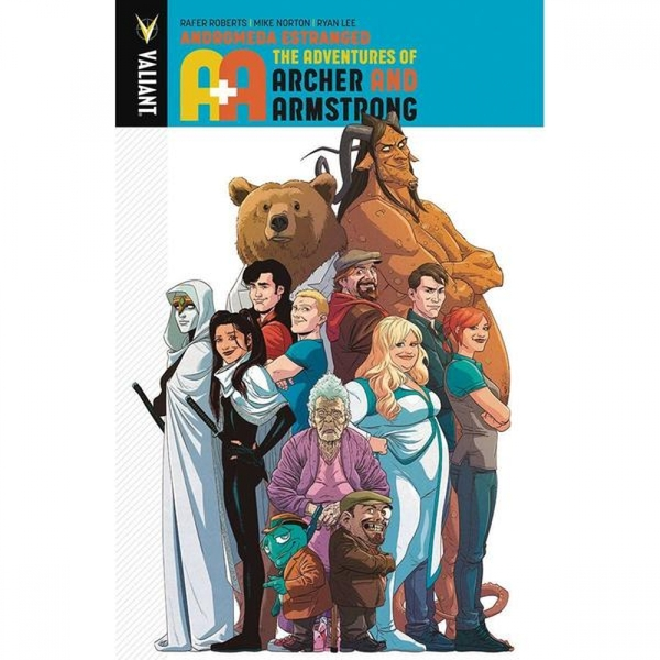 A&A  The Adventures Of Archer & Armstrong: Volume 3 Andromeda Estranged