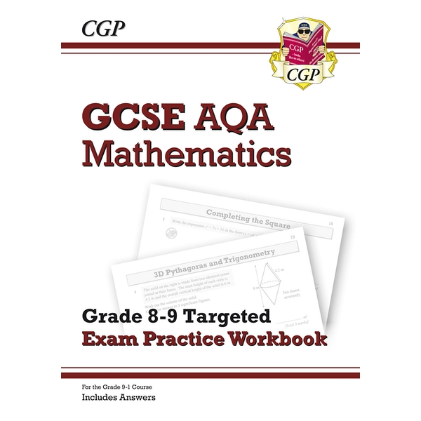 New GCSE Maths AQA Grade 8-9 Targeted Exam Practice Workbook (includes Answers)