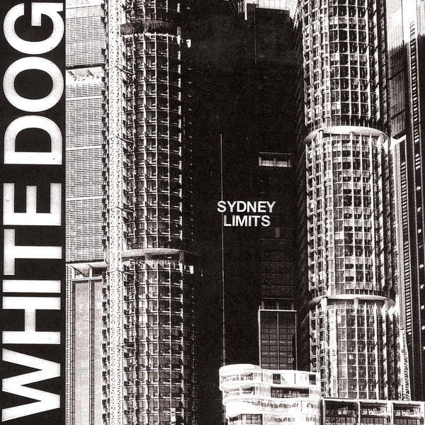 White Dog - Sydney Limits Vinyl