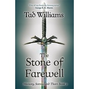 Stone of Farewell: Memory, Sorrow & Thorn Book 2 by Tad Williams (Paperback, 2016)