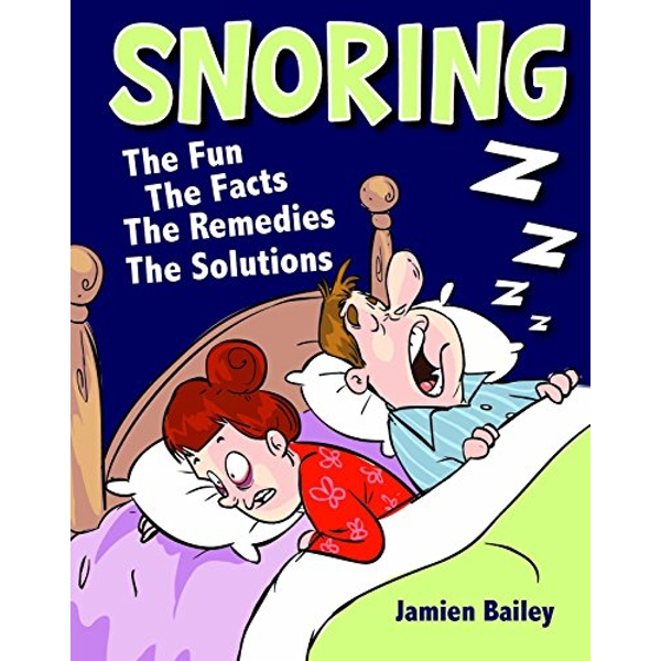 Snoring -The Fun Facts Remedies Solution by Books By Boxer (Hardback, 2015)