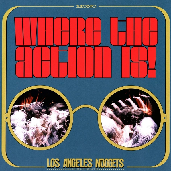 Various Artists - Where The Action Is: Los Angeles Nuggets Highlights (Rsd 2019) Vinyl