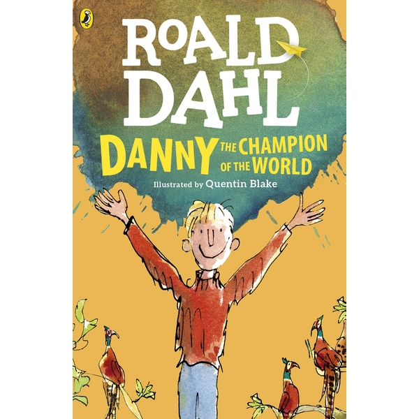 Danny the Champion of the World (Dahl Fiction) Paperback
