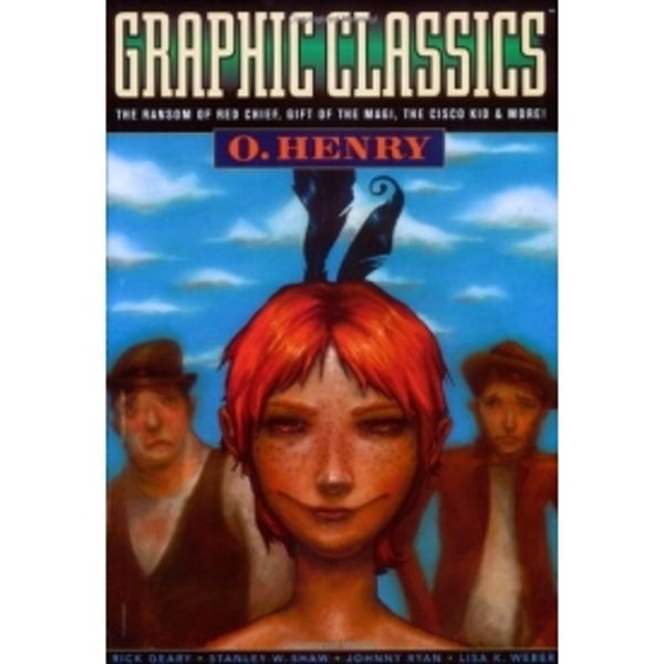 Graphic Classics Volume 11: O. Henry