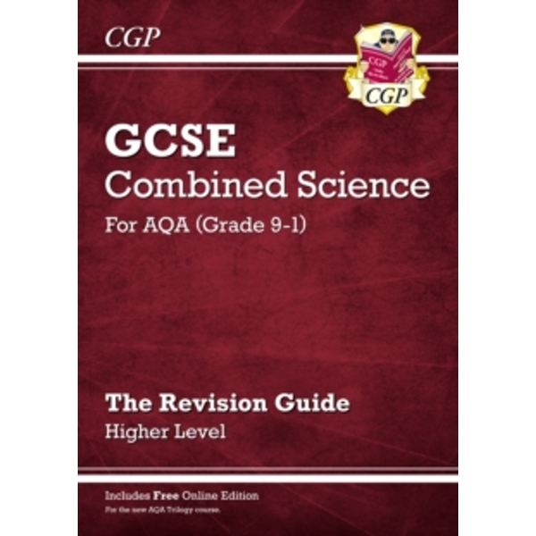 New Grade 9-1 GCSE Combined Science: AQA Revision Guide with Online Edition - Higher by CGP Books (Paperback, 2016)