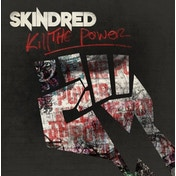 Skindred - Kill The Power Vinyl