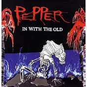Pepper - In With The Old Vinyl