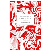 The Penguin Book of Classical Myths by Jennifer R. March (Paperback, 2009)