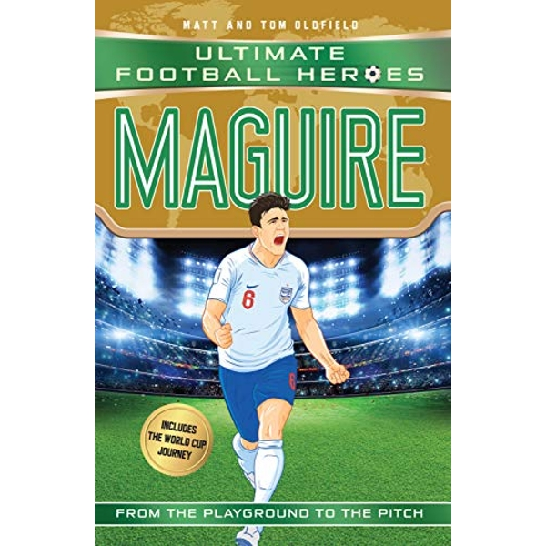 Maguire (Ultimate Football Heroes - International Edition) - includes the World Cup Journey!  Paperback / softback 2018